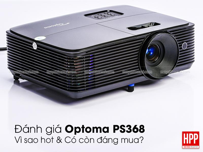 Đánh giá máy chiếu Optoma PS368 tại Hữu Phúc Projector