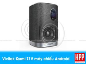 Đánh giá Vivitek Qumi Z1V máy chiếu mini Android thông minh